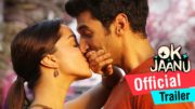 OK Jaanu Official Trailer