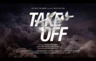 TAKE OFF – Official Trailer